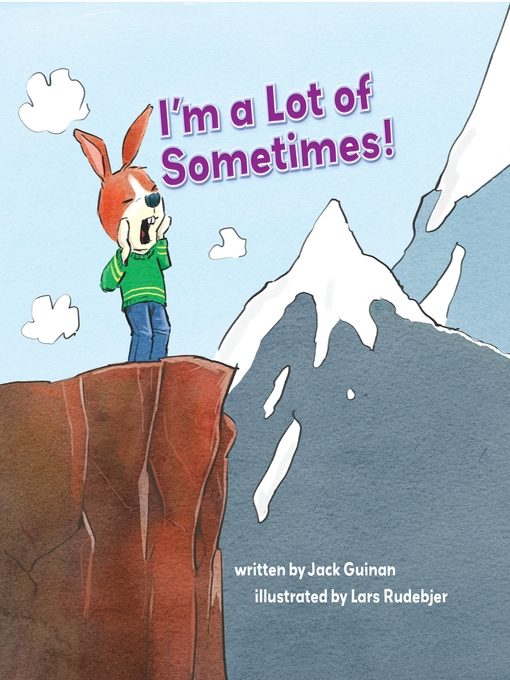 Title details for I'm a Lot of Sometimes by Jack Guinan - Available