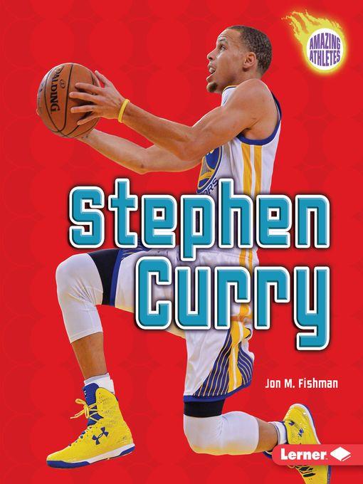 Title details for Stephen Curry by Jon M. Fishman - Wait list
