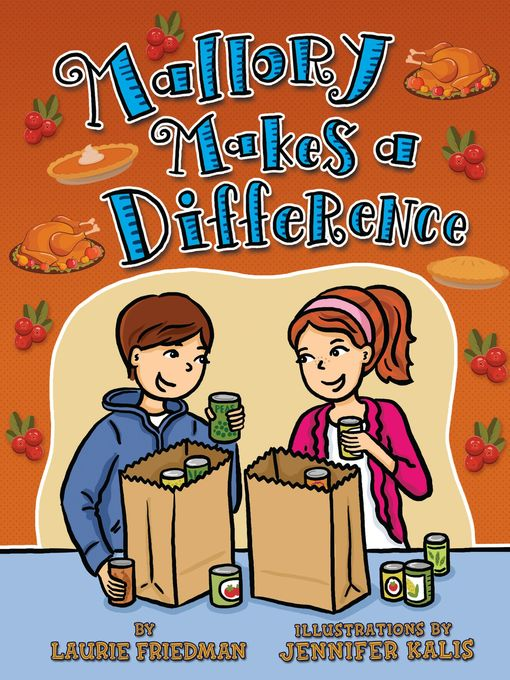 Mallory Makes a Difference Mallory Series, Book 28
