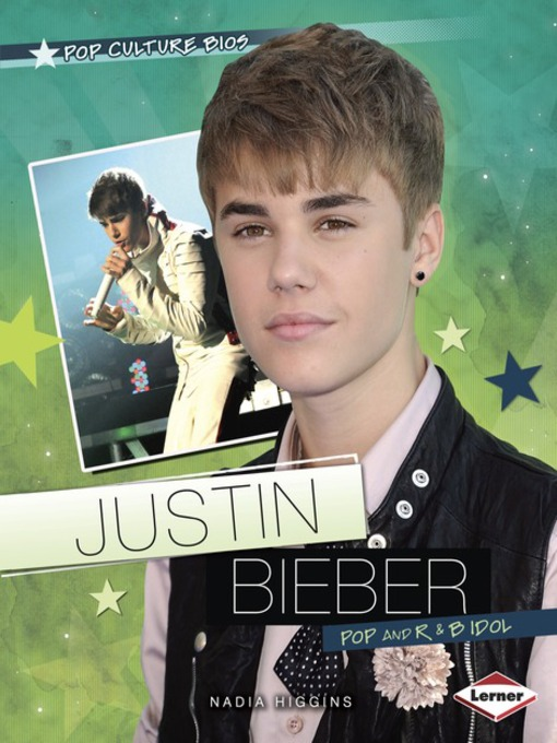 Title details for Justin Bieber by Nadia Higgins - Available