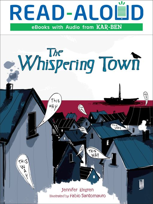Title details for The Whispering Town by Jennifer Elvgren - Available
