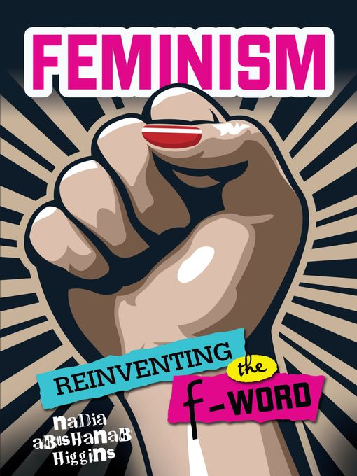 Title details for Feminism by Nadia Abushanab Higgins - Available