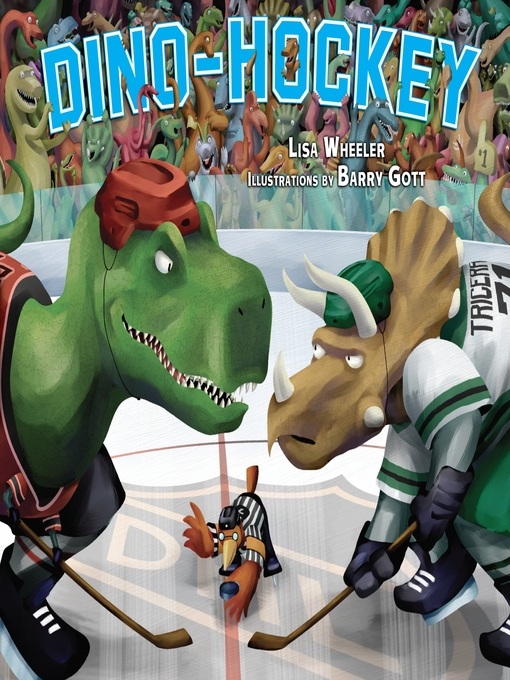 Title details for Dino-Hockey by Lisa Wheeler - Available