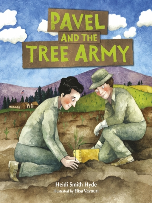 Title details for Pavel and the Tree Army by Heidi Smith Hyde - Available