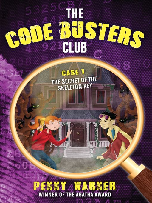 Title details for The Secret of the Skeleton Key by Penny Warner - Available