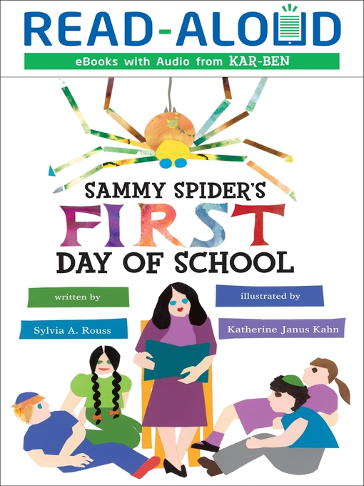 Title details for Sammy Spider's First Day of School by Sylvia A. Rouss - Available