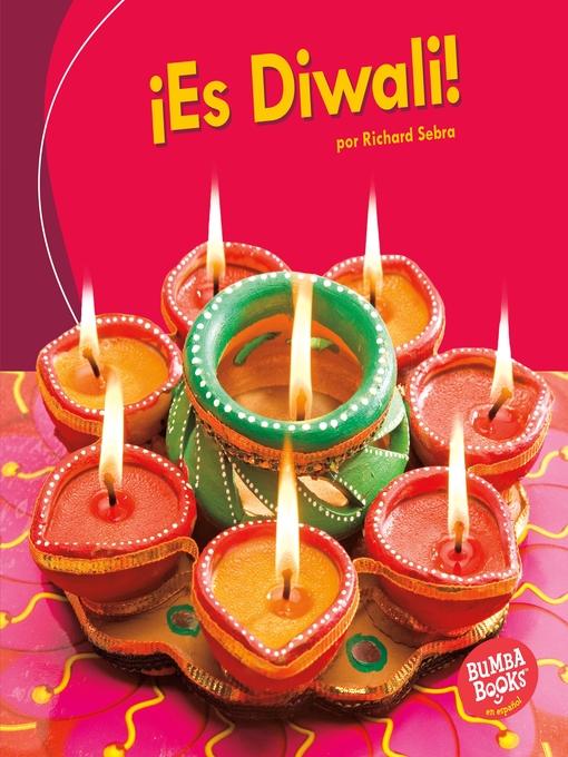Title details for ¡Es Diwali! (It's Diwali!) by Richard Sebra - Available