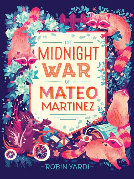 Title details for The Midnight War of Mateo Martinez by Robin Yardi - Available