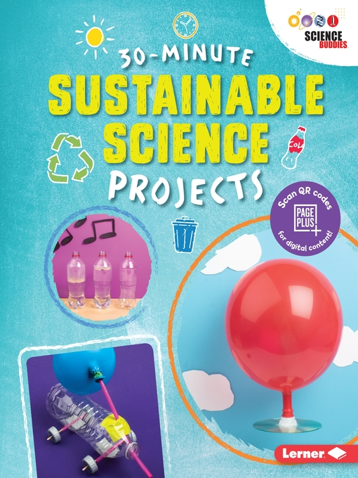 Title details for 30-Minute Sustainable Science Projects by Loren Bailey - Available