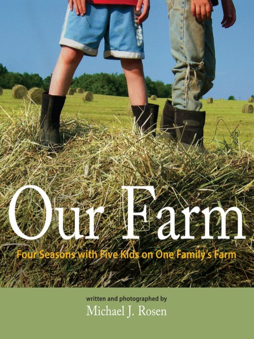 Title details for Our Farm by Michael J. Rosen - Available