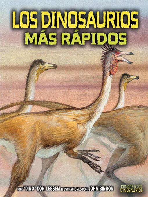 Kids Los Dinosaurios Mas Rapidos The Fastest Dinosaurs Greater Phoenix Digital Library Overdrive Over 500 different genera of dinosaurs are known. greater phoenix digital library overdrive