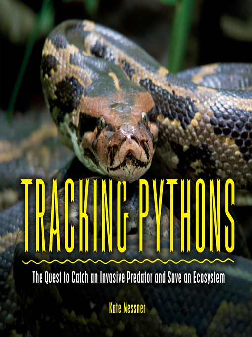 Title details for Tracking Pythons by Kate Messner - Available