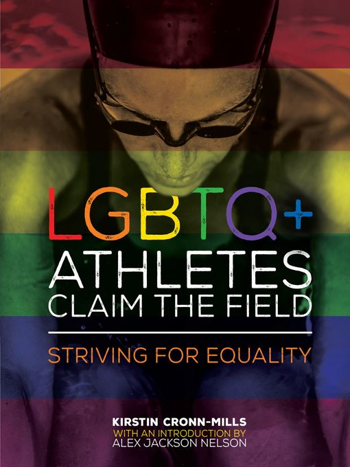 Title details for LGBTQ+ Athletes Claim the Field by Kirstin Cronn-Mills - Available