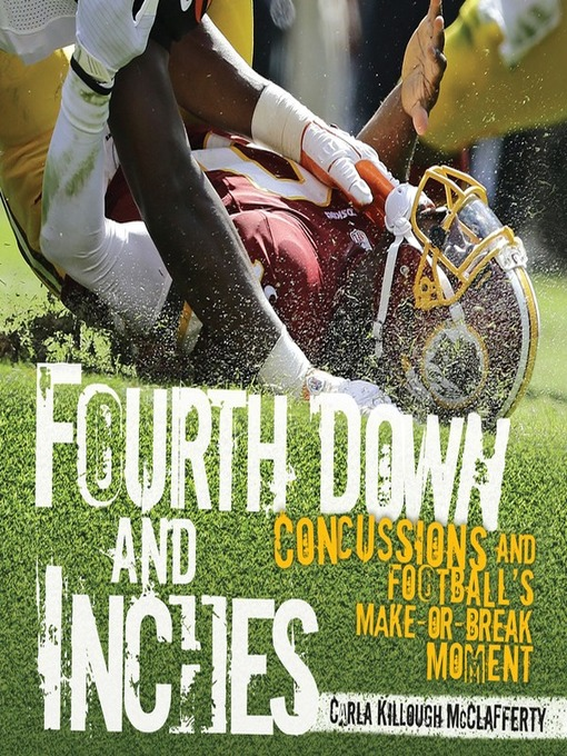 Title details for Fourth Down and Inches by Carla Killough McClafferty - Available