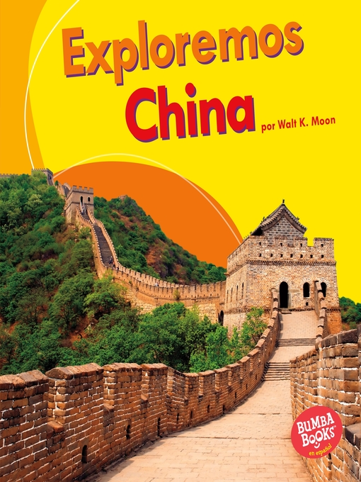 Title details for Exploremos China (Let's Explore China) by Walt K. Moon - Available
