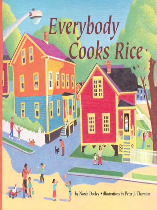 Title details for Everybody Cooks Rice by Norah Dooley - Available