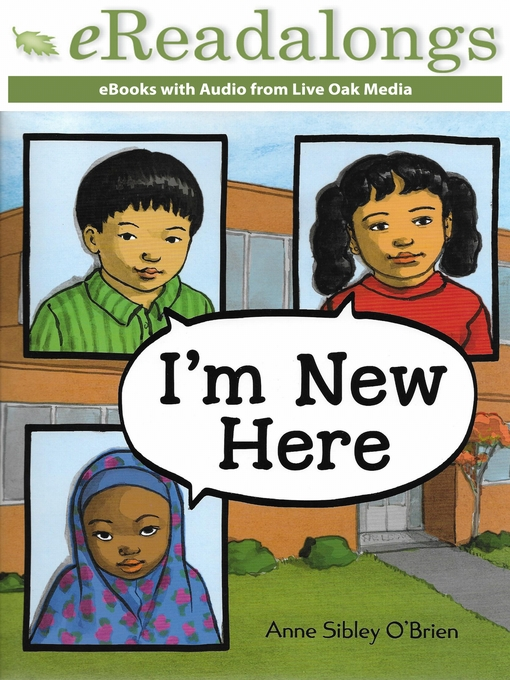 Title details for I'm New Here by Anne Sibley O'Brien - Available