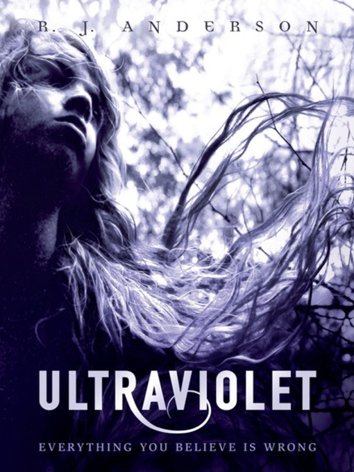 Title details for Ultraviolet by R. J. Anderson - Available