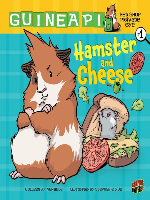 Title details for Hamster and Cheese by Colleen AF Venable - Wait list