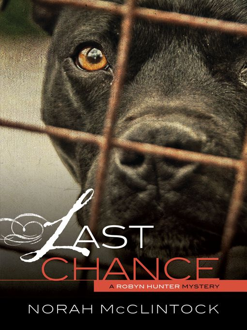 Title details for Last Chance by Norah McClintock - Available