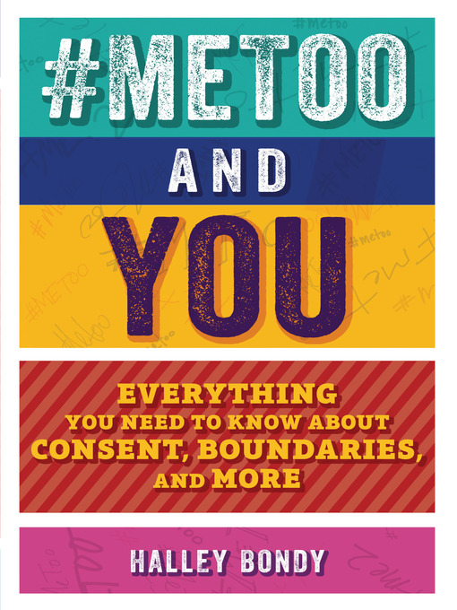 Title details for #MeToo and You by Halley Bondy - Available