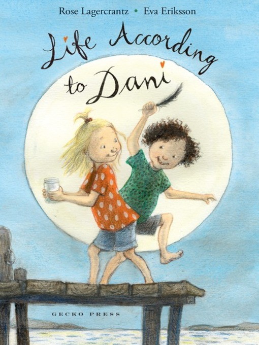Title details for Life According to Dani by Rose Lagercrantz - Available