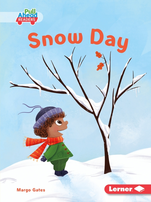 Title details for Snow Day by Margo Gates - Available