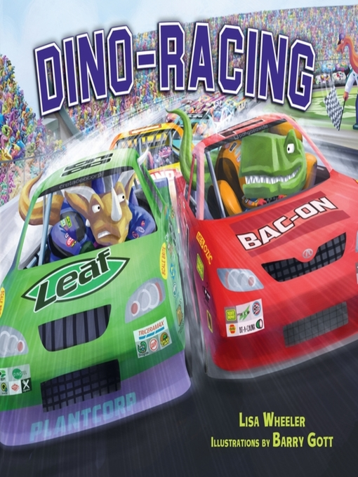 Title details for Dino-Racing by Lisa Wheeler - Available