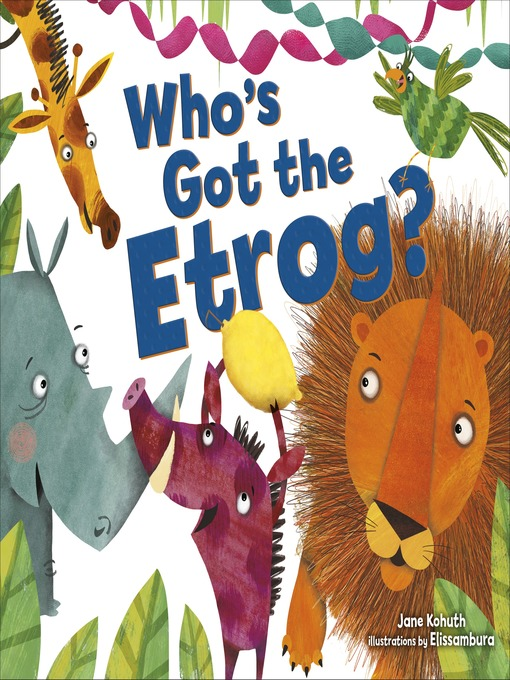 Title details for Who's Got the Etrog? by Jane Kohuth - Available