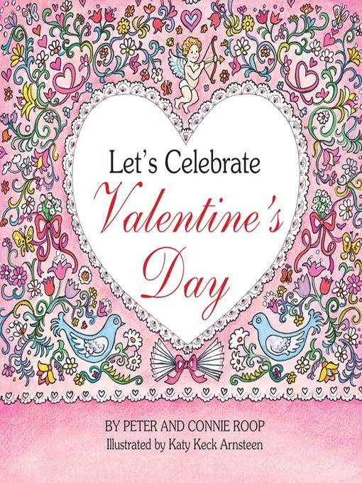 Title details for Let's Celebrate Valentine's Day by Connie Roop - Available