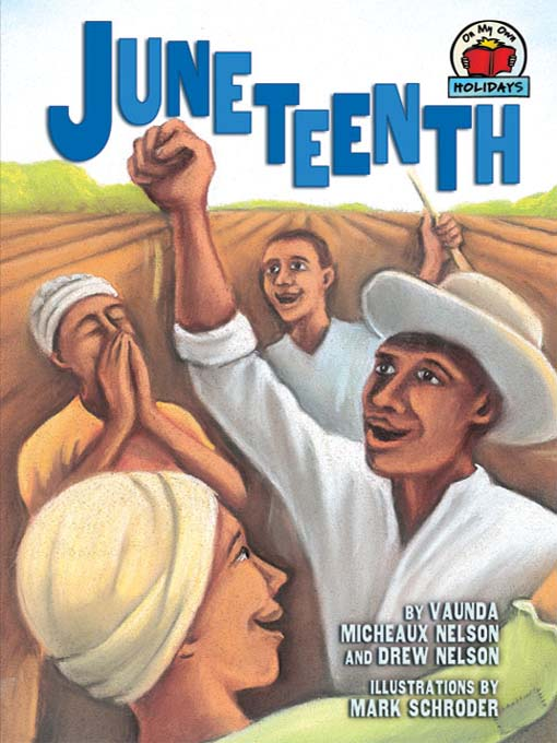 Title details for Juneteenth by Vaunda Micheaux Nelson - Available