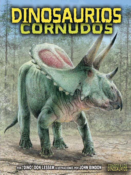 Title details for Dinosaurios cornudos (Horned Dinosaurs) by Don Lessem - Available