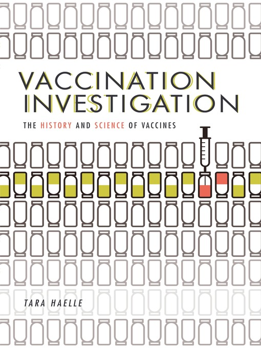 Title details for Vaccination Investigation by Tara Haelle - Available