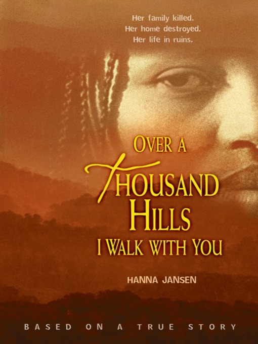 Cover of Over a Thousand Hills I Walk with You
