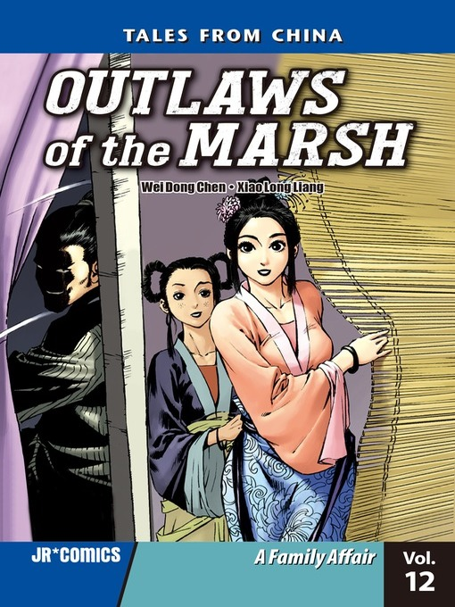Title details for Outlaws of the Marsh, Volume 12 by Wei Dong Chen - Available