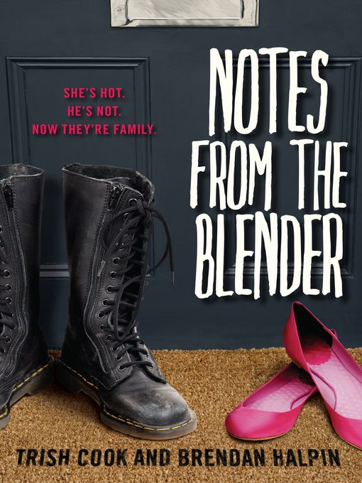 Title details for Notes from the Blender by Trish Cook - Wait list
