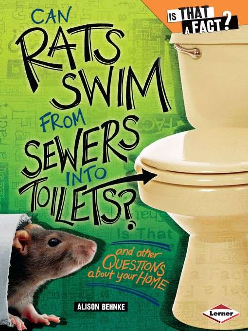 Title details for Can Rats Swim from Sewers into Toilets? by Alison Behnke - Available