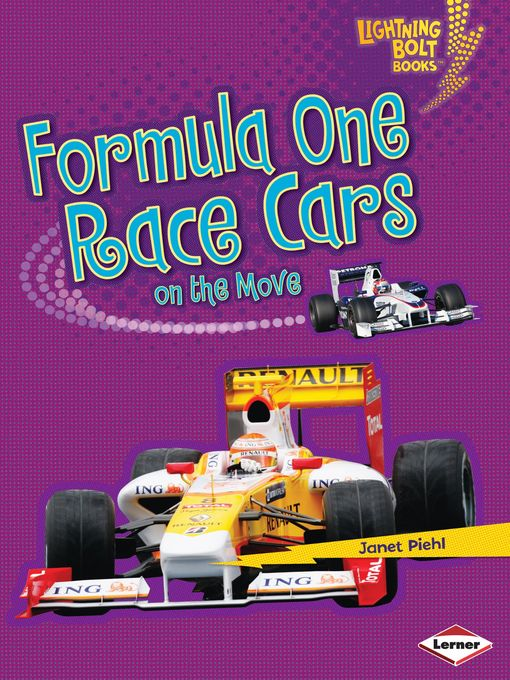 Title details for Formula One Race Cars on the Move by Janet Piehl - Available