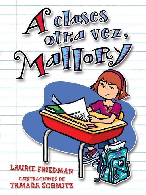 Title details for A clases otra vez, Mallory (Back to School, Mallory) by Laurie Friedman - Available
