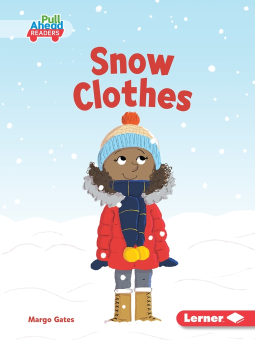 Title details for Snow Clothes by Margo Gates - Available