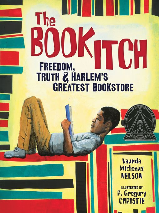 The Book Itch Freedom, Truth & Harlem's Greatest Bookstore  by Vaunda Micheaux Nelson