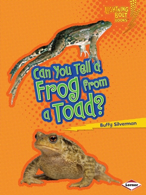 Title details for Can You Tell a Frog from a Toad? by Buffy Silverman - Available