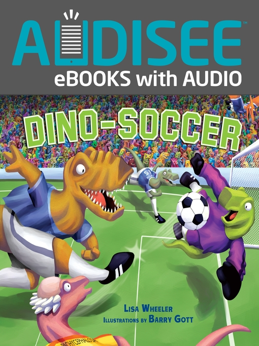 Title details for Dino-Soccer by Lisa Wheeler - Available
