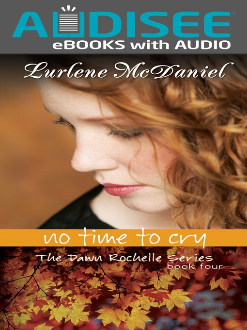 Title details for No Time to Cry by Lurlene McDaniel - Available