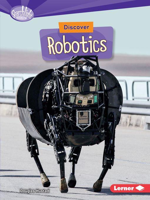 Title details for Discover Robotics by Douglas Hustad - Wait list