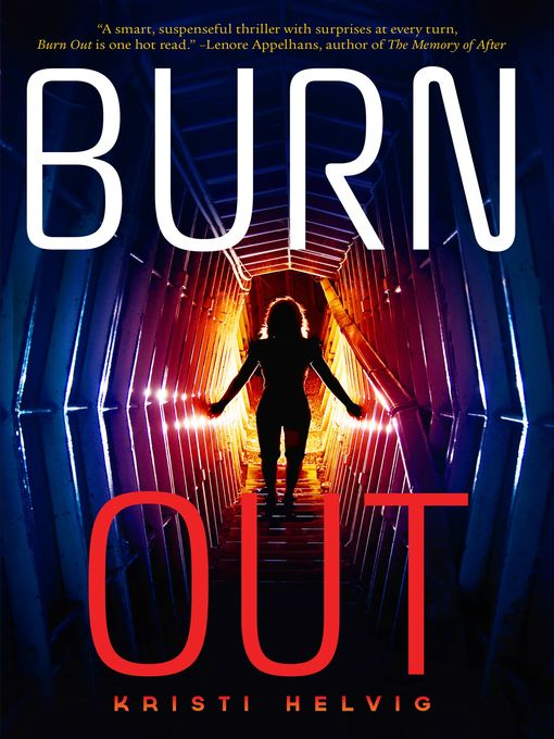Title details for Burn Out by Kristi Helvig - Wait list