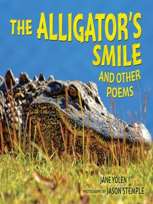 Title details for The Alligator's Smile by Jane Yolen - Wait list