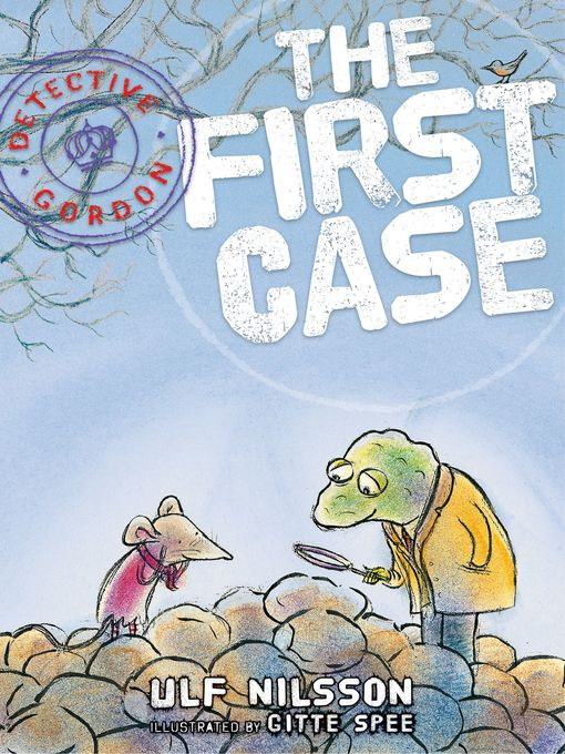 Title details for Detective Gordon: The First Case by Ulf Nilsson - Available