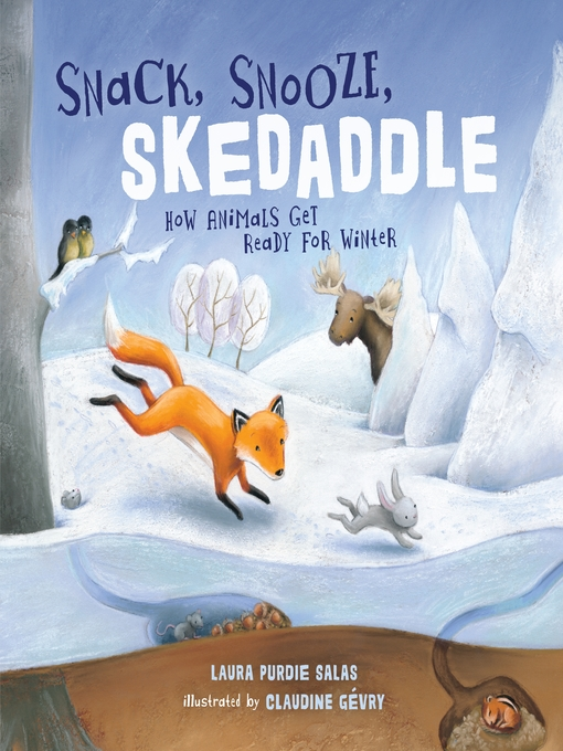 Title details for Snack, Snooze, Skedaddle by Laura Purdie Salas - Available