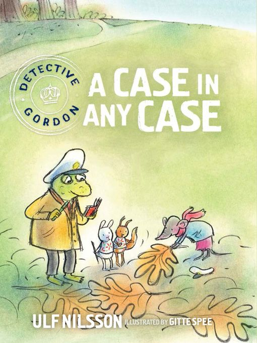 Title details for Detective Gordon: A Case in Any Case by Ulf Nilsson - Available